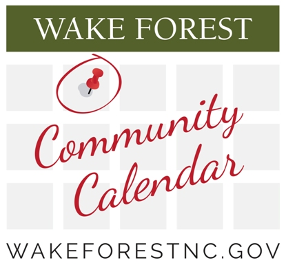 Wake Forest 2021 Calendar Community Calendar | Town of Wake Forest, NC