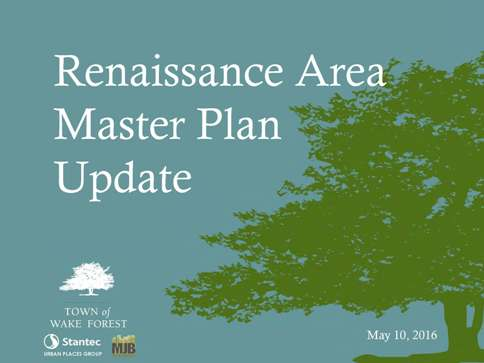 Renaissance Area Master Plan Update