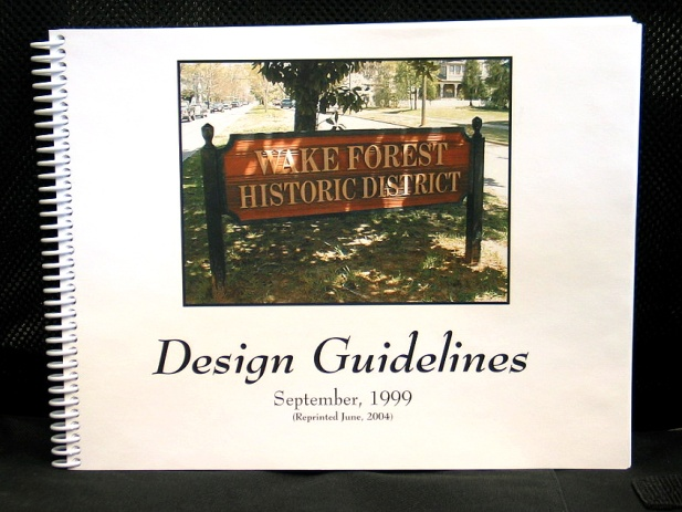 Wake Forest Historic District Design Guidelines