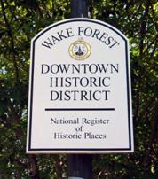 Wake Forest Downtown Historic District Sign