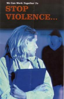 """we can work together to stop the violence"" Advertisement poster"
